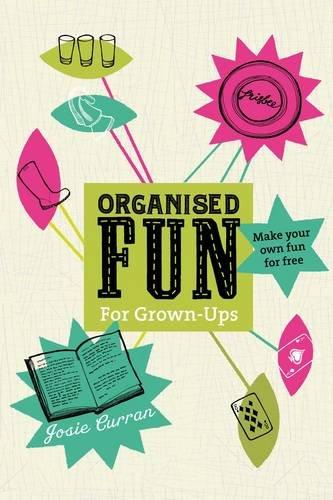 organised fun grown ups